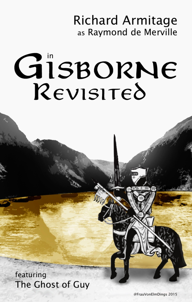 gisborne-revisited_ghostofguy